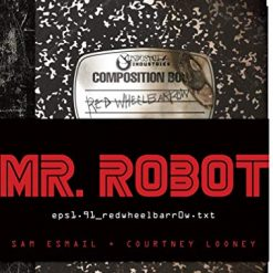 MR. ROBOT: Red Wheelbarrow: (eps1.91_redwheelbarr0w.txt) by Sam Esmail (Author), Courtney Looney (Author)