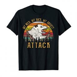 My Neck My Back My Anxiety Attack Funny Retro Vintage T-Shirt