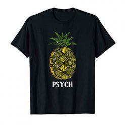 Psych Pineapple Cute Typography T-ShirtPsych Pineapple Cute Typography T-ShirtPsych Pineapple Cute Typography T-Shirt
