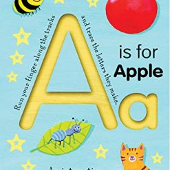 A is for Apple (Smart Kids Trace-And-Flip) by Tiger Tales (Author), Georgie Birkett (Illustrator)