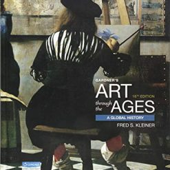 Gardner's Art Through the Ages: A Global History 16th Edition by Fred S. Kleiner (Author)
