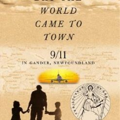 The Day the World Came to Town, Author: Jim DeFede