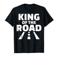 King of the Road Season 2 Best T-Shirt At Amazon
