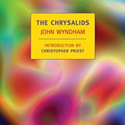 The Chrysalids (New York Review Books Classics) Wynd am, by John Wyndham (Author), Christopher Priest (Introduction)