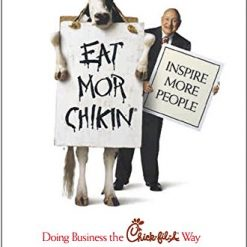 Chick fil a Gift Card, Eat Mor Chikin: Inspire More People: Doing Business the Chick-fil-A Way