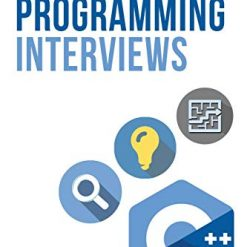 Elements of Programming Interviews The Insiders' Guide 2nd Edition by Adnan Aziz (Author), Tsung-Hsien Lee (Author), Amit Prakash (Author)