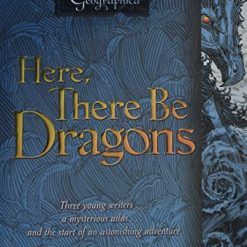 Here, There Be Dragons 3 (Chronicles of the Imaginarium Geographica, The) by James A. Owen (Author, Illustrator)