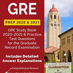 Best GRE Prep Book 2020 & 2021: GRE Study Book Practice Test Questions for the Graduate Record Examination [Includes Detailed Answer Explanations]